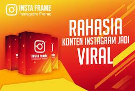 Insta Frame Rahasia Konten Instagram jadi Viral download